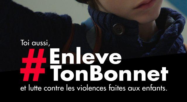 Visuel #ENLEVETONBONNET: TOUS ENSEMBLE BRISONS LE SILENCE ET DÉNONÇONS LES VIOLENCES FAITES AUX ENFANTS