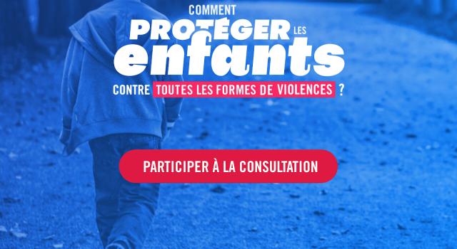 Visuel La consultation de la Grande Cause sur Make.org» Comment protéger les enfants des violences «se poursuit jusqu'au 22 novembre .